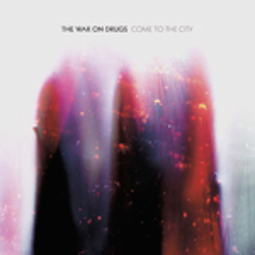 """The War On Drugs - """"Don't Fear the Ghost"""""""