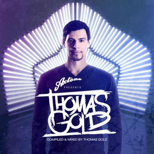 Axtone Presents Thomas Gold - Minimix (OUT NOW)