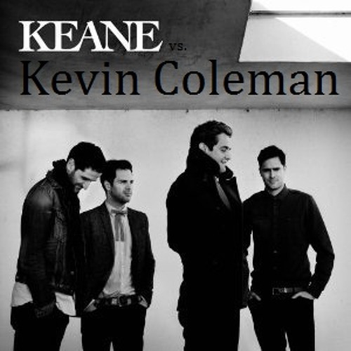 Keane - Silenced by the night (Kevin Coleman remix)  *FREE Download*