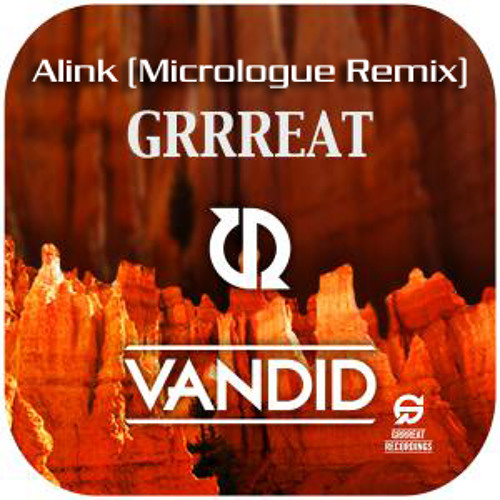 Van Did - Alink (Micrologue Remix !!OUT NOW ON BEATPORT!!)