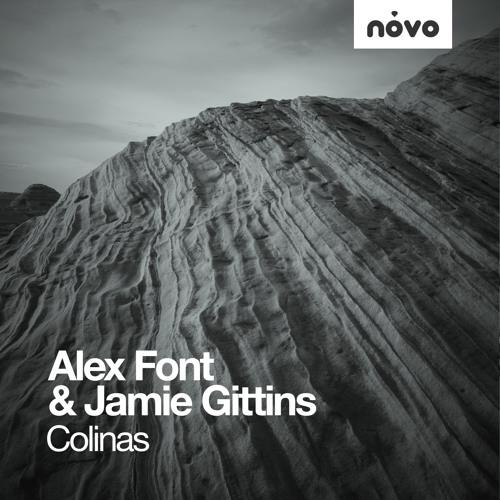 Alex Font & Jamie Gittins - Colinas (J.M.Aboga Remix) (Novo Music)
