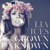 """""""Grown Unknown"""" by Lia Ices"""