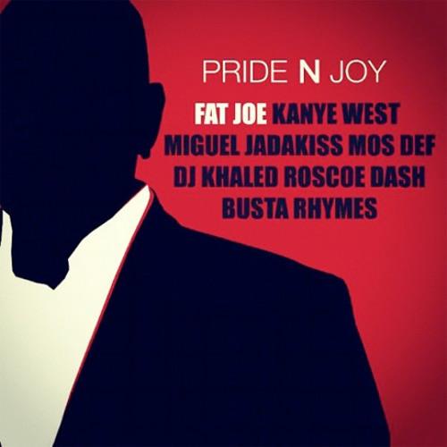Pride & Joy - Fat Joe, Kanye West, DJ Khaled, Busta Rhymes, Ruscoe Dash, Mos Def, Jadakiss, & Miguel