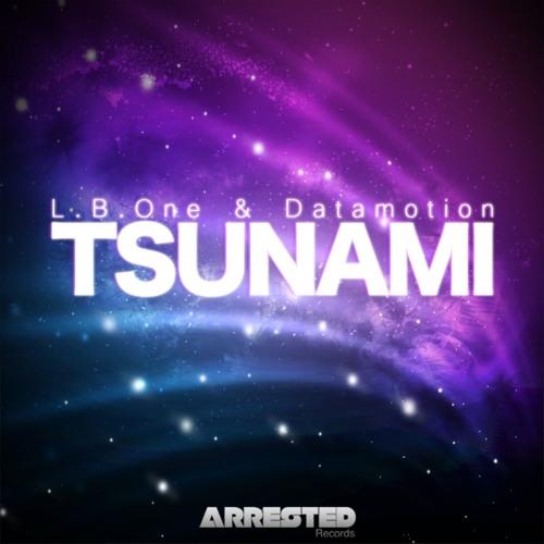 Datamotion & L.B. One - Tsunami (Helvetic's Remix)