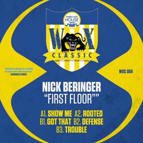"""Nick Beringer """"First Floor"""" (WAX CLASSIC 4)"""