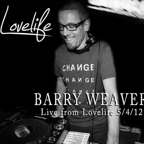 BARRY WEAVER LIVE @ LOVELIFE PRESENTS 05-04-12