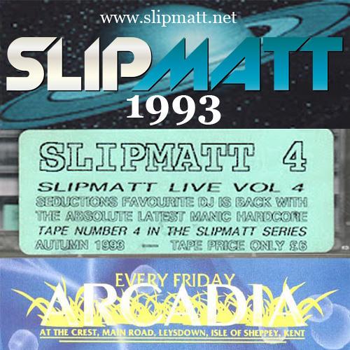 Slipmatt - Live @ Arcadia, The Crest, Isle Of Sheppy 02-07-1993