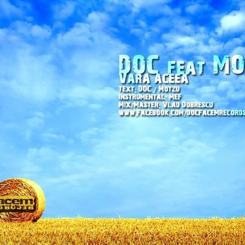 DOC feat. Motzu - Vara aceea