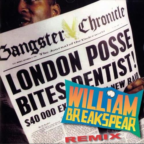 London Posse - Gangster Chronicle (Breakspear Remix ft. Dogs Pocket) - FREE DOWNLOAD