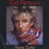 Rod Stewart - Young Turks - screwed