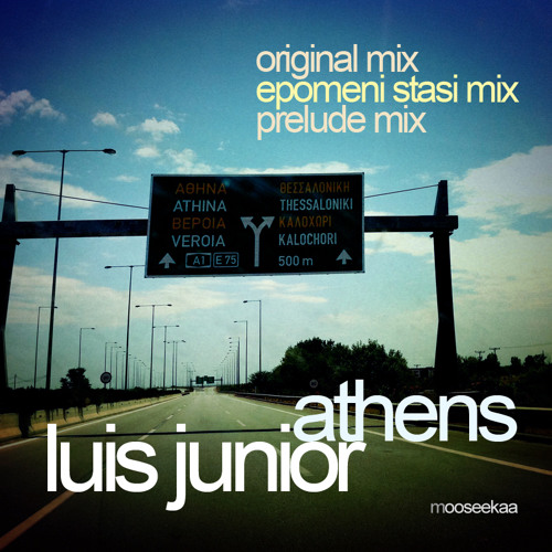 Luis Junior - Athens (Original Mix) - preview - 18.06.2012 - mooseekaa