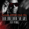 Taio Cruz Ft. Pitbull-There She Goes(Tuncay AYDIN Club Mix 2012)