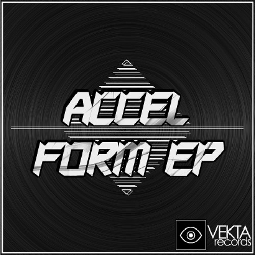 Accel - Run - OUT NOW ON VEKTA