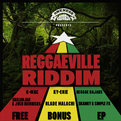 Download: Reggaeville Riddim - Free Bonus EP [May 25th 2012 - Oneness Records]
