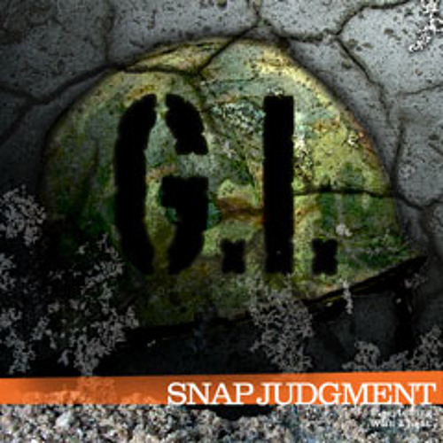 "Listen to the entire Snap Judgment episode, ""G.I."""