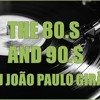 (DJ João Paulo Girão) Set Mix - WITH THE BEST OF THE 80.S AND 90.S ROCK REMIX