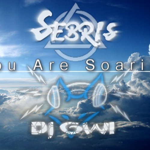 Gwi & Sebris - You Are Soaring (Extended Mix)
