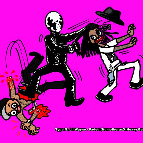Tyga ft. Lil Wayne - Faded [NumoThoraxX Heavy Bass Remix][BASS BANGER!]