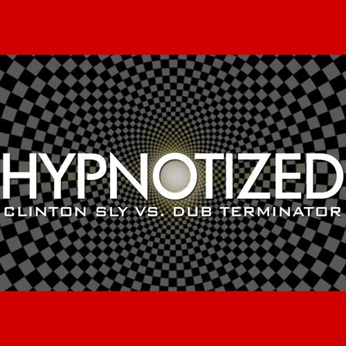 Hypnotized - Clinton Sly vs Dub Terminator