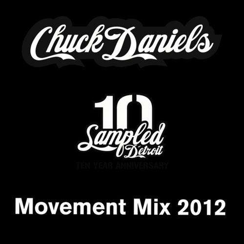 Chuck Daniels Movement Mix 2012