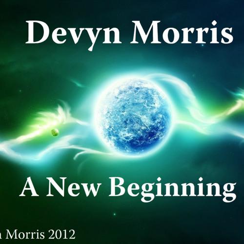 A New Beginning (Devyn Morris Mashup) 2012