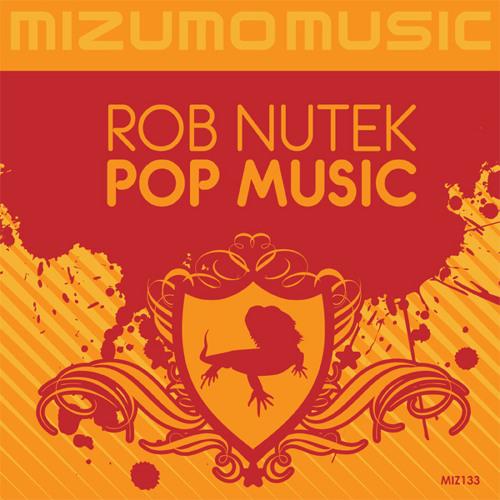 "PREVIEW:  Rob Nutek ""Pop Music"" (DJ Denise Remix)"
