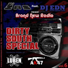 Brand New Radio by Dj Zas Feat Dj EDN Vol. 6 Especial Dirty South # Exclusive Tracks Luben & AK47