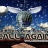 Alexunder Base - Call Again
