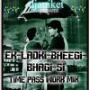 Ek-ladki-bheegi-bhagi-si(timepass work mix)-dj aniket