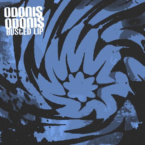 Odonis Odonis - Busted Lip