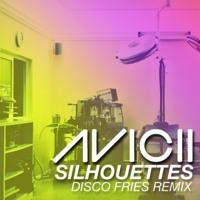 Avicii - Silhouettes (Disco Fries Remix)