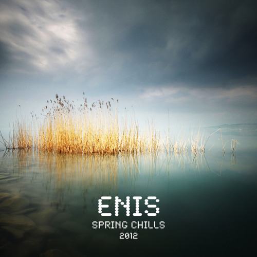 Enis - Spring Chills '12 - Exclusive mix for TheWorstGuy.com