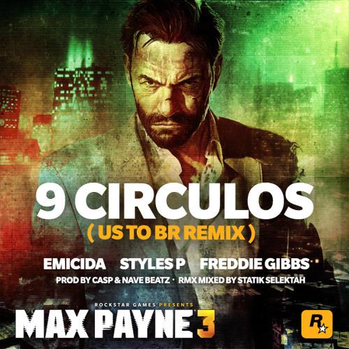 Emicida - 9 Círculos REMIX (feat Styles P, Freddie Gibbs)