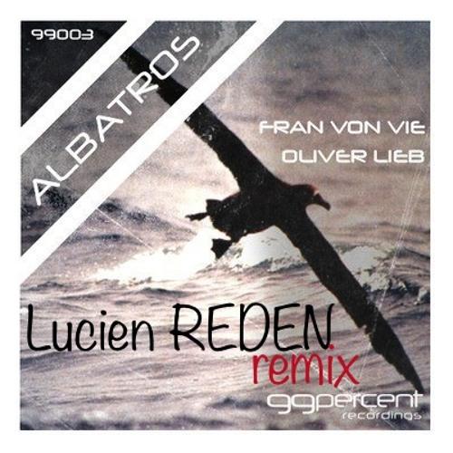 Fran Von Vie - Albatros (Lucien Reden remix)