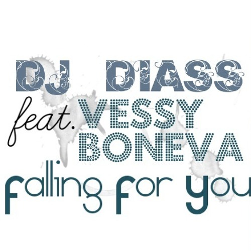 DJ Diass feat. Vessy Boneva - Falling For You (Extended House Version)
