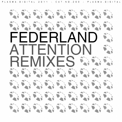 Federland - Attention (Eckodeli Remix) OUT NOW in Beatport