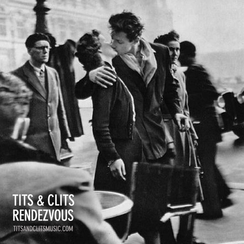 Tits & Clits - Rendezvous