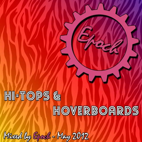 Hi-Tops & Hoverboards