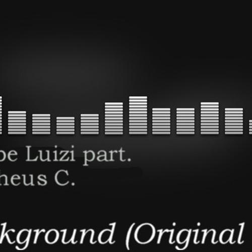 Felipe Luizi Part. Matheus C. -Background (Bounce Preview)