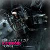 Kid Droid - Toxin Mini-mix [FREE DOWNLOAD]