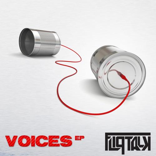 FlipTalk - Voices   [VOICES EP Atoms Records] Out Now!