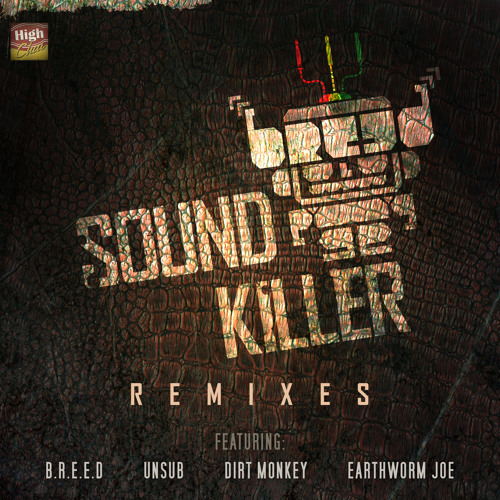 B.R.E.E.D - Sound Killer (Dirt Monkey Remix)