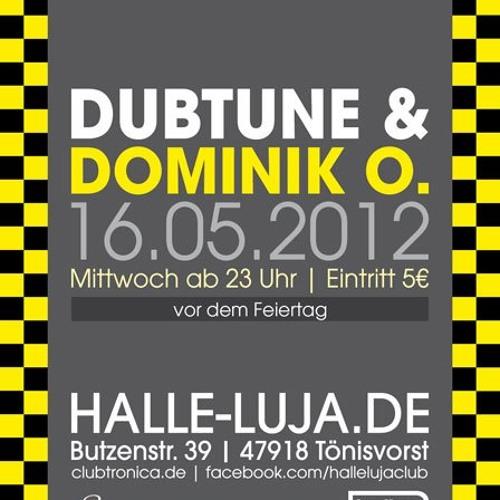 16.05.2012 Dubtune - Special Night @ Halle Luja,Toenisvorst