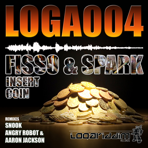 [LOGA004] Fisso & Spark - Insert Coin (Angry Robot & Aaron Jackson Remix)