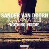 Sander Van Doorn & Mayaeni - Nothing Inside (AaA Remix) (Free Download)