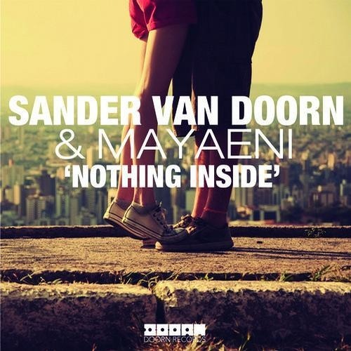Sander Van Doorn & Mayaeni - Nothing Inside (AaA Remix) (Free Download)