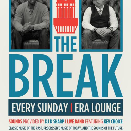 "DJ D SHARP LIVE AT ""THE BREAK"""