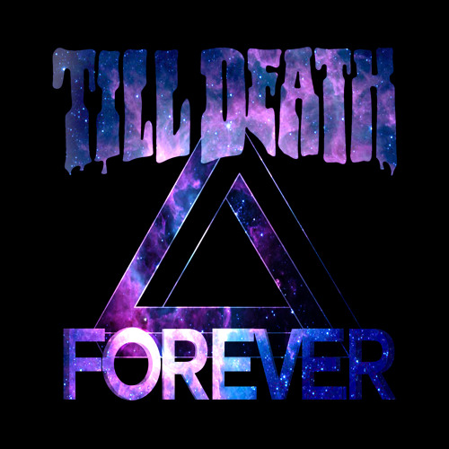 Till Death - Forever