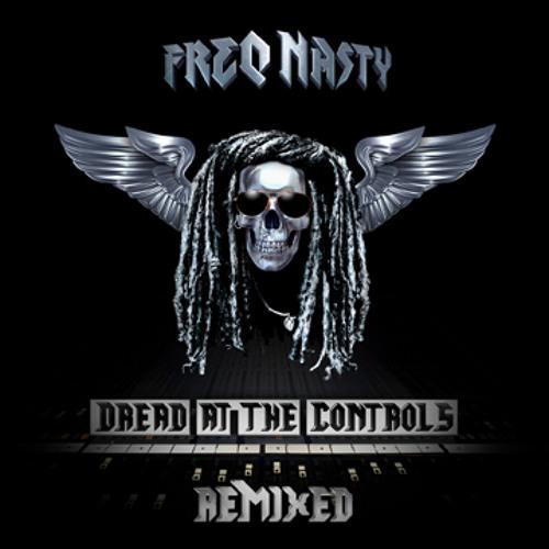 Freq Nasty - Dread At The Controls (Sugarpill Remix)