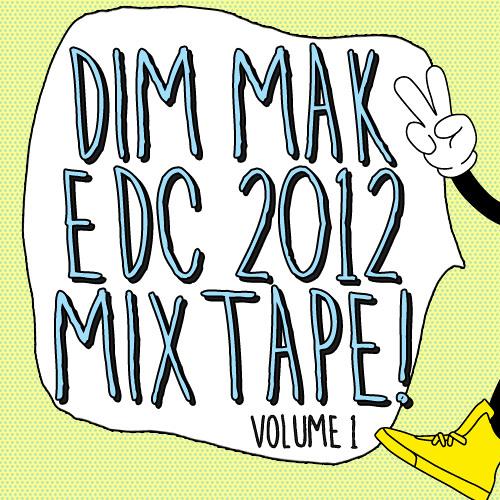 Dim Mak EDC 2012 Mixtape